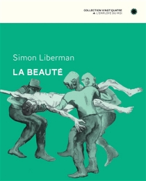 La beauté - Simon Liberman