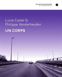 Un corps - LucieCastel