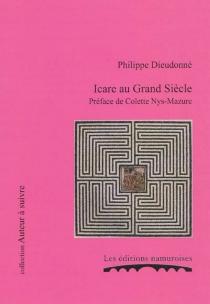 Icare au Grand Siècle - PhilippeDieudonné