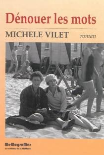 Dénouer les mots - MichèleVilet