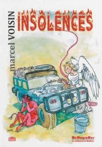 Insolences - MarcelVoisin