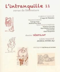 Intranquille (L') : revue de littérature, n° 11 -