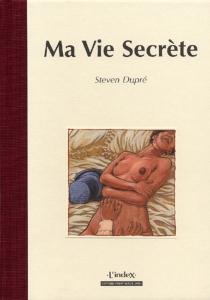 Ma vie secrète - StevenDupré