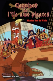 Captives de l'île aux pirates - Nicolas Van de Walle