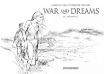 War and dreams : le code Enigma - Maryse Charles