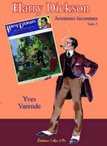 Harry Dickson : aventures inconnues - RenéFollet