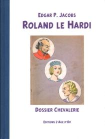 Roland le Hardi - Edgar PierreJacobs