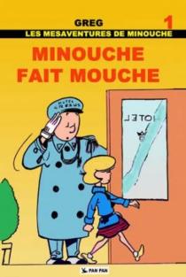 Les mésaventures de Minouche - Greg
