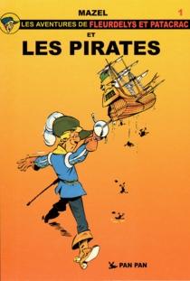 Les aventures de Fleurdelys et Patacrac - Mazel
