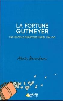Une enquête de Michel Van Loo, détective privé - AlainBerenboom