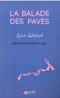 La balade des pavés - SylvieGodefroid