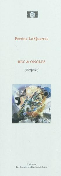 Bec et ongles : pamphlet - PerrineLe Querrec
