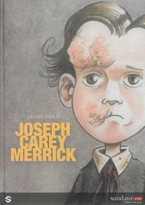 Joseph Carey Merrick - SergePerrotin