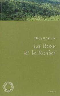 La rose et le rosier - NellyKristink