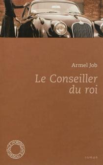 Le conseiller du roi - ArmelJob