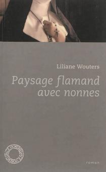 Paysage flamand avec nonnes - LilianeWouters