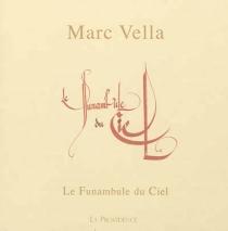 Le funambule du ciel - MarcVella
