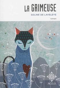 La grimeuse - Soline deLaveleye
