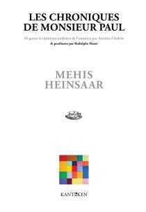 Les chroniques de monsieur Paul : 46 gestes et opinions - MehisHeinsaar