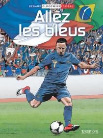 Allez les bleus - PhilippeGlogowski