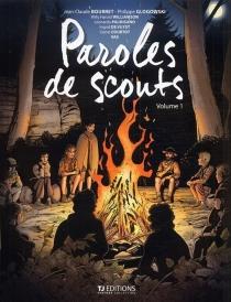 Paroles de scouts - Jean-ClaudeBourret