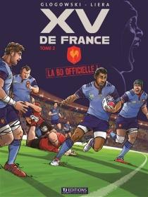 XV de France : la BD officielle - PhilippeGlogowski