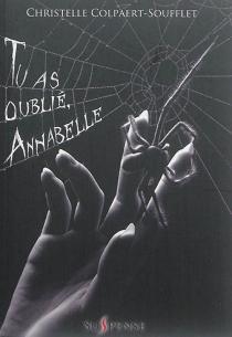 Tu as oublié, Annabelle - ChristelleColpaert-Soufflet