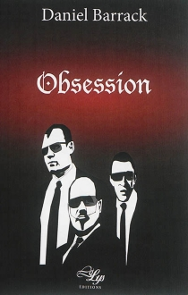 Obsession : thriller - Daniel Barrack