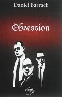 Obsession : thriller - DanielBarrack