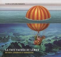 La face cachée du Léman : mythes, légendes et sornettes - HubertFroidevaux