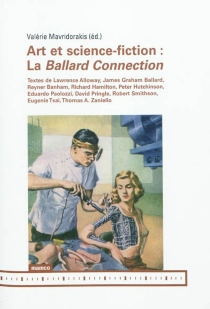 Art et science-fiction : la Ballard Connection -