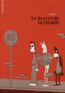 Le secret de la momie - Jason