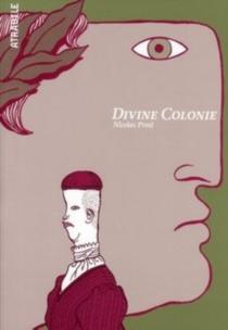 Divine colonie - NicolasPresl