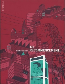 Au recommencement - Thomas Gosselin