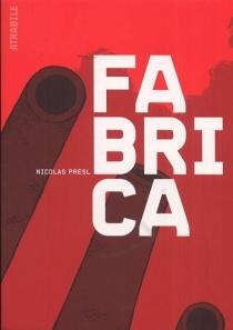 Fabrica - NicolasPresl