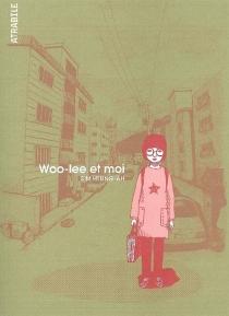 Woo-lee et moi - Heung-AhSim
