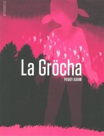 La gröcha - PeggyAdam