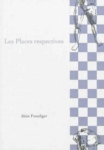 Les places respectives - AlainFreudiger