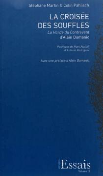 La croisée des souffles : La horde du contrevent d'Alain Damasio - StéphaneMartin