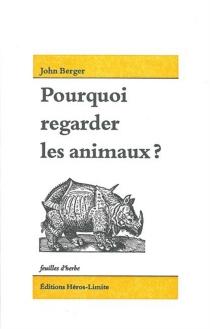 Pourquoi regarder les animaux ? - JohnBerger