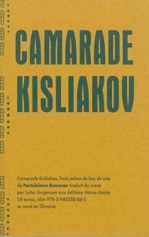 Camarade Kisliakov : trois paires de bas de soie - PanteleïmonRomanov