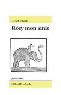 Mon amie Rosy - GeraldDurrell