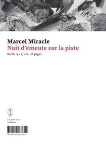 Nuit d'émeute sur la piste : récit - MarcelMiracle