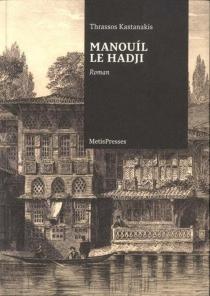 Manouìl le hadji - ThrásosKastanákis