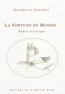 La fortune de Moeris - BénédicteGandois