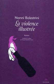 La violence illustrée - NanniBalestrini