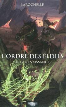 L'ordre des Eldils - Larochelle