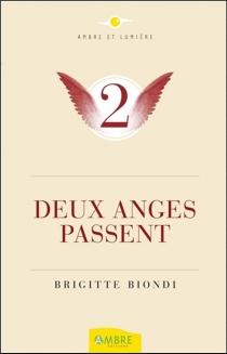 Deux anges passent... - BrigitteBiondi