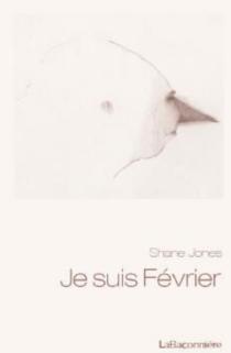 Je suis février - ShaneJones