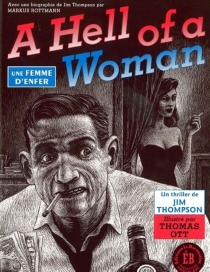 A hell of a woman| Une femme d'enfer - Jim Thompson